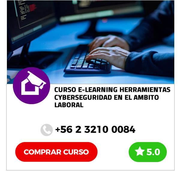 Curso E-learning Herramientas de Cyberseguridad en el Plano Laboral y Personal